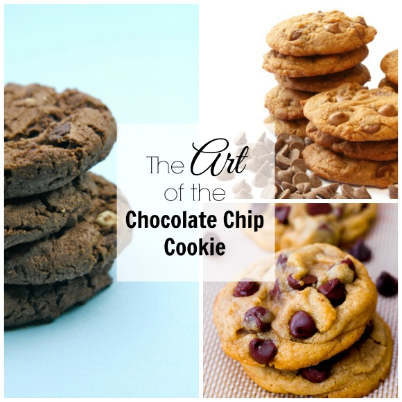 the art of the chocolate chip cookie
