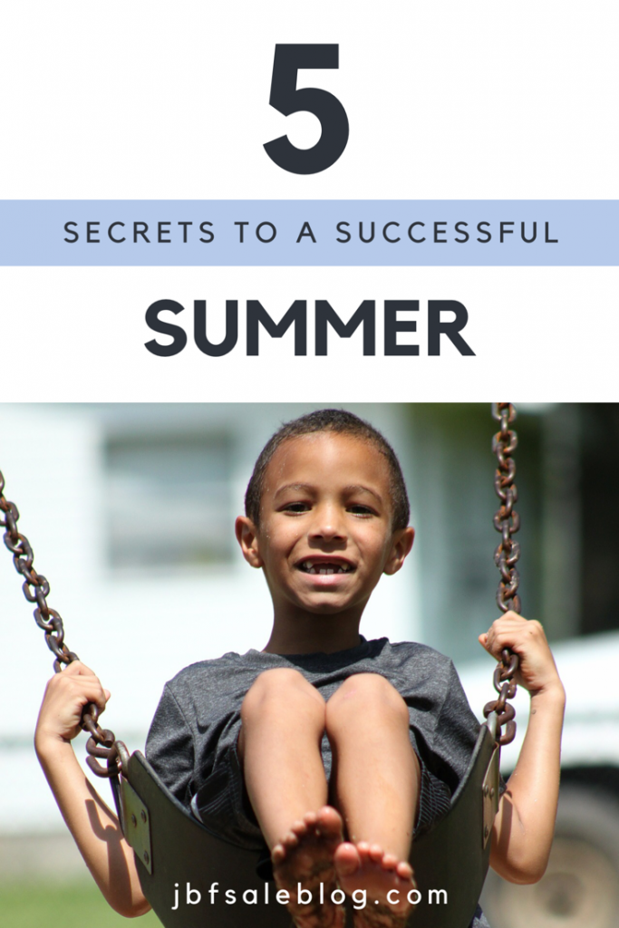 5 Secrets To A Successful Summer