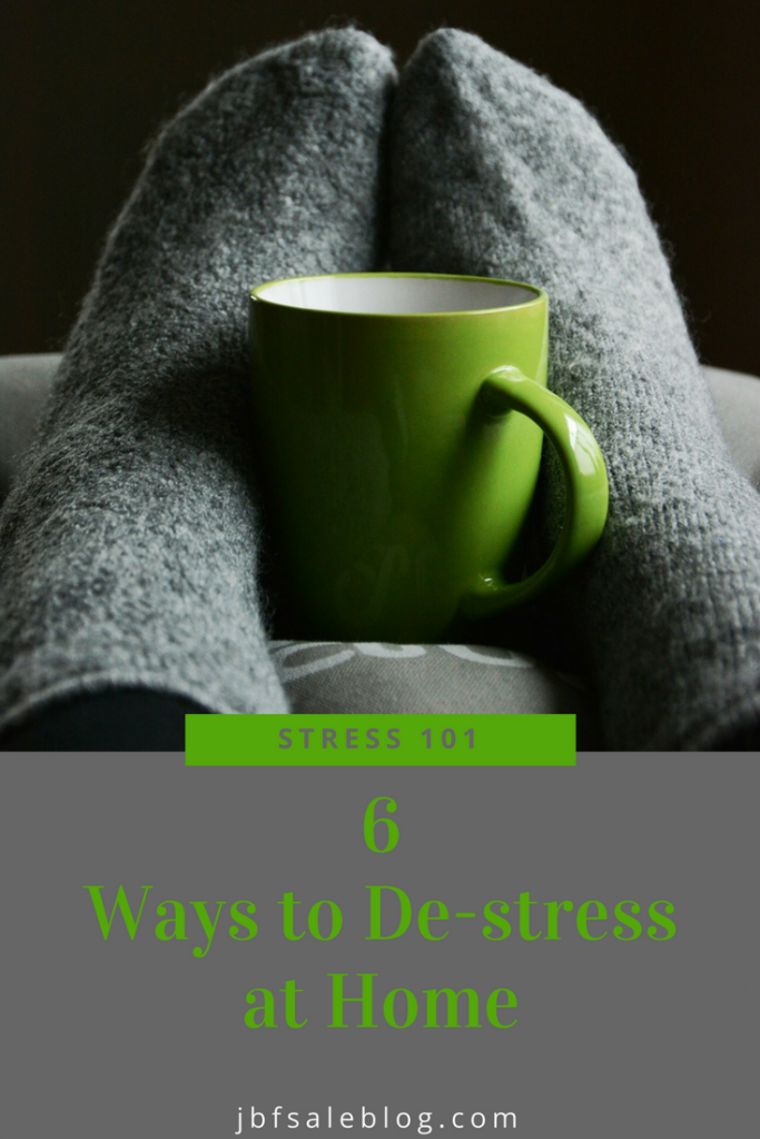 Stress 101: 6 Ways to De-Stress at Home