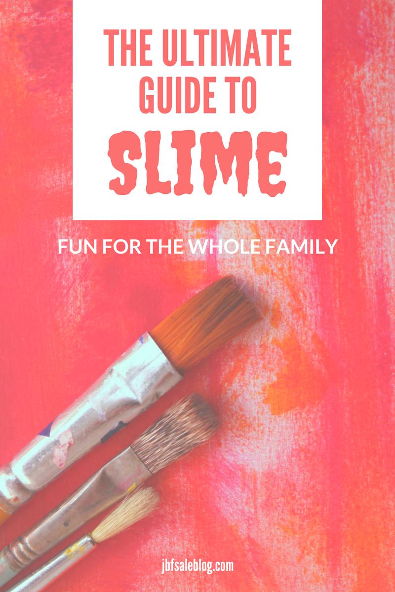 The Ultimate Guide to Slime: Fun for the Whole Family