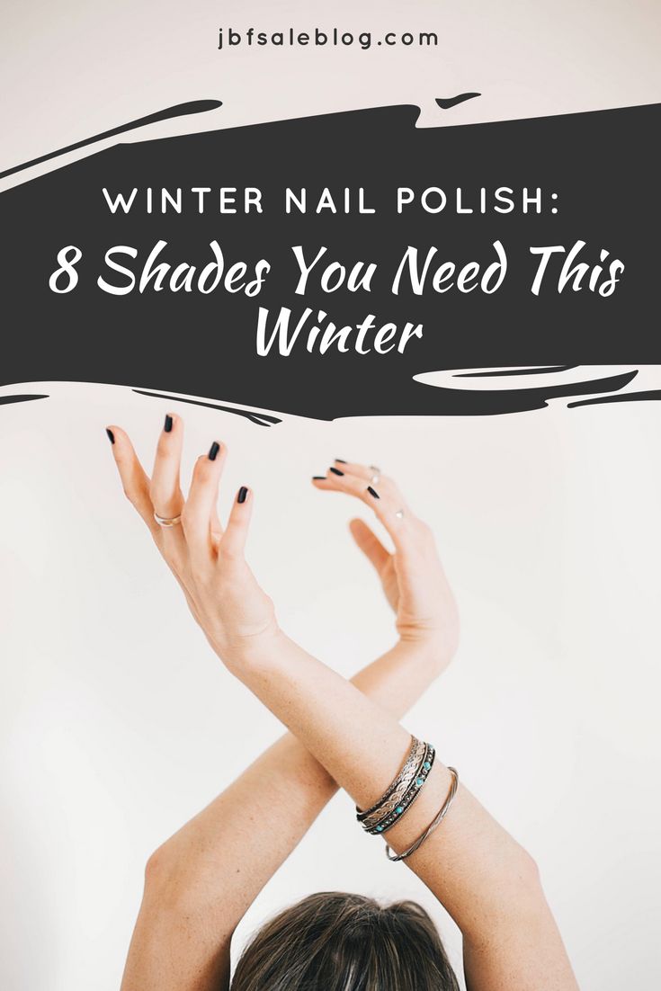 Winter Nail Polish: 8 Shades You Need This Winter