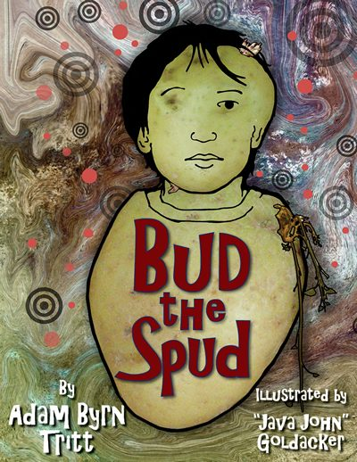 Bud the Spud by Adam Tritt – Book Giveaway