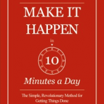 Ten Minutes Will Get You Back Into the Flow of Possibility – Giveaway