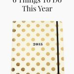 6 Things To Do This Year