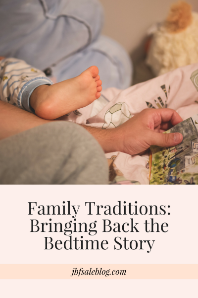 Family Traditions: Bringing Back the Bedtime Story