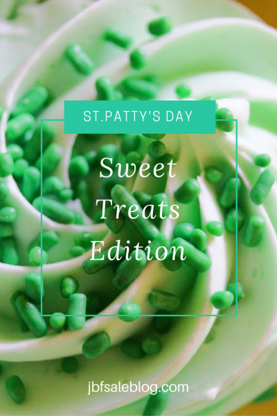 St. Patty's Day: Sweet Treats Edition