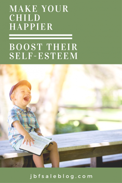 Make Your Child Happier: Boost Their Self-Esteem