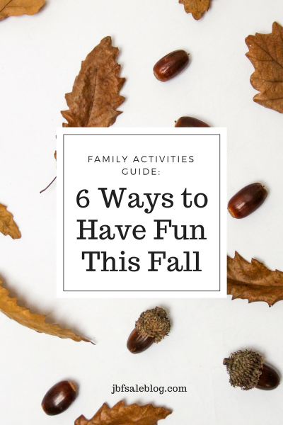 Family Activities Guide: 6 Ways to Have Fun This Fall