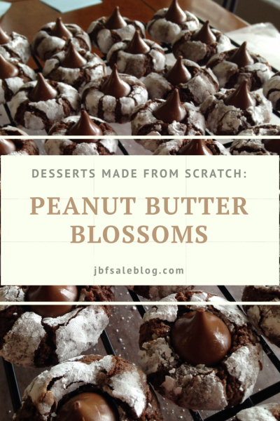 Desserts Made From Scratch: Peanut Butter Blossoms
