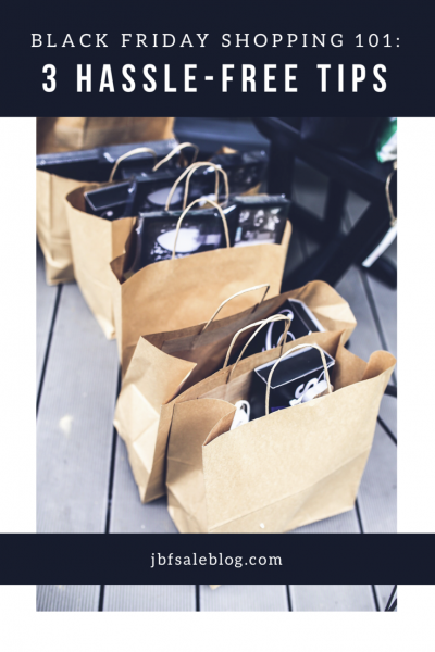 Black Friday Shopping 101: 3 Hassle-Free Tips