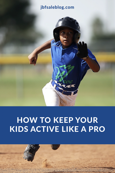 How to Keep Your Kids Active Like a Pro
