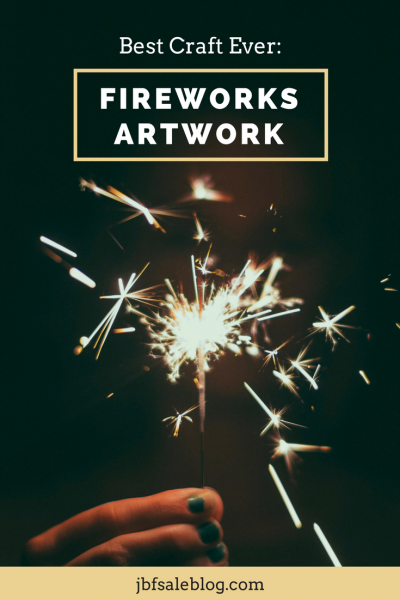 Best Craft Ever: Fireworks Artwork