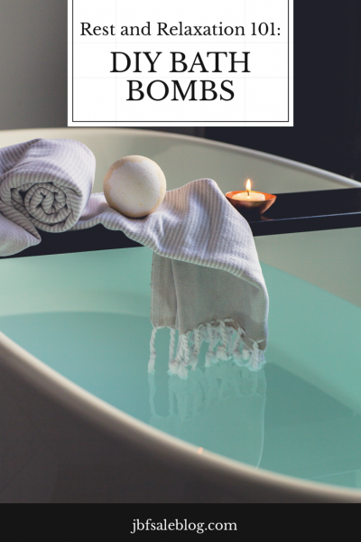 Rest and Relaxation 101: DIY Bath Bombs