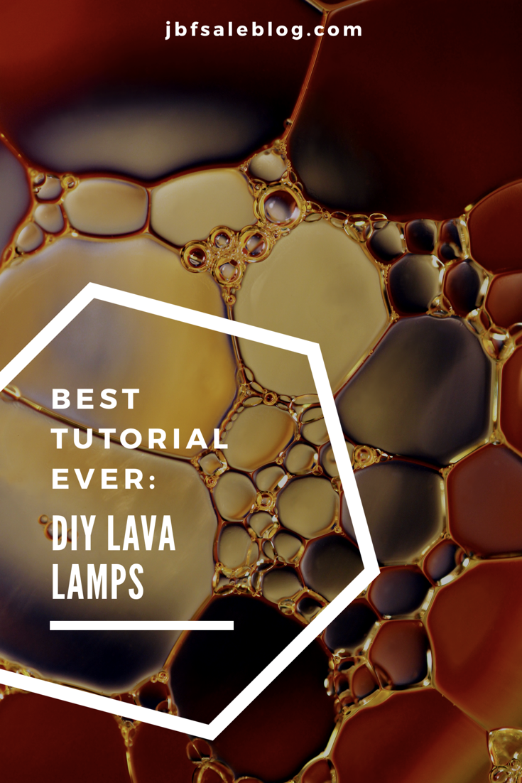 Best Tutorial Ever Diy Lava Lamp Jbf Sale Blog