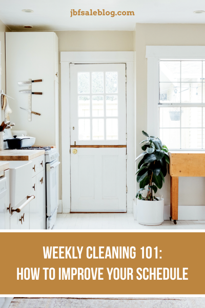 Weekly Cleaning 101: How To Improve Your Schedule