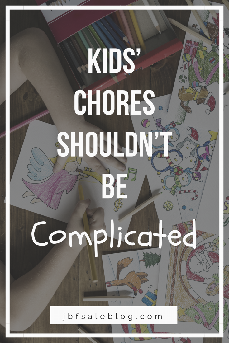 Kids' Chores Shouldn't Be Complicated