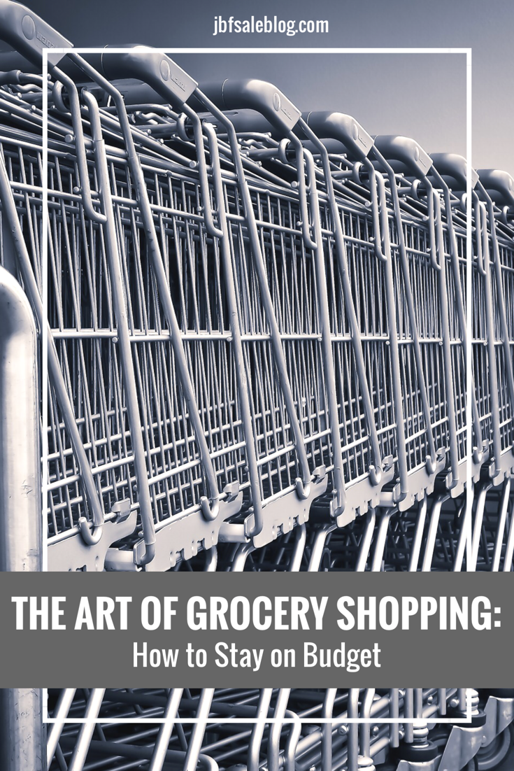 The Art of Grocery Shopping: How to Stay on Budget