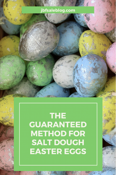 The Guaranteed Method for Salt Dough Easter Eggs