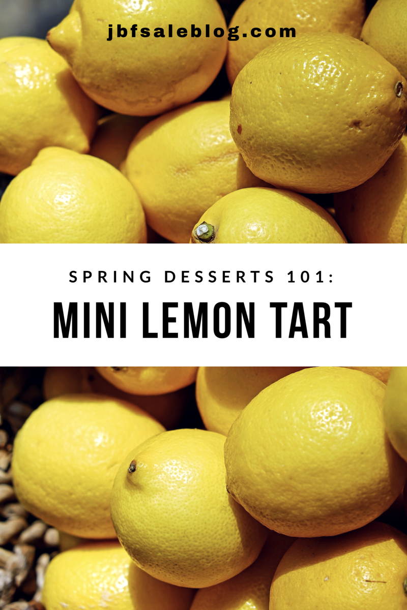 Spring Desserts 101: Mini Lemon Tart