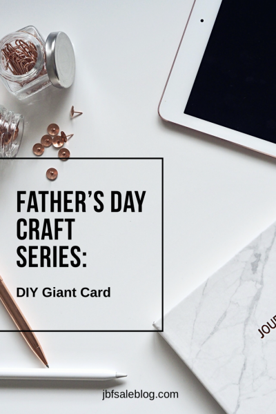 Father's Day Craft Series: DIY Giant Card