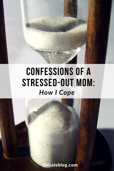 Confessions of a Stressed-Out Mom: How I Cope