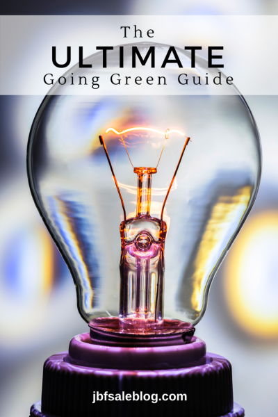 The Ultimate Going Green Guide
