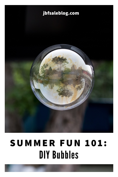 Summer Fun 101: DIY Bubbles