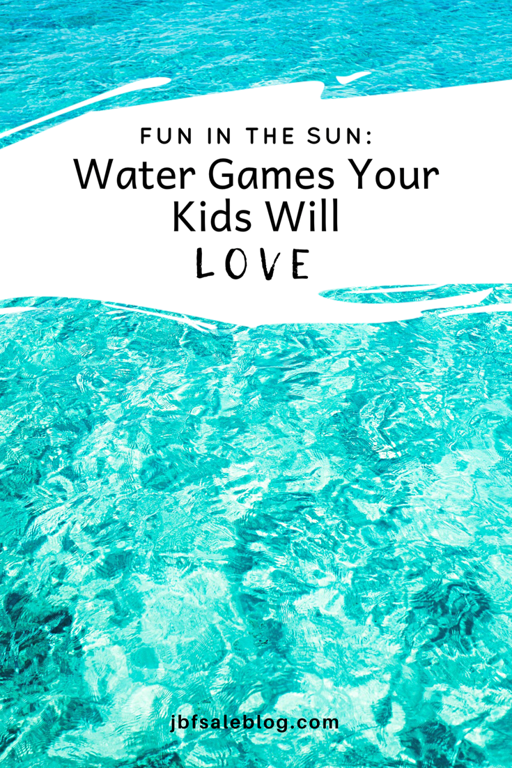 Fun in The Sun: Water Games Your Kiddos Will Love