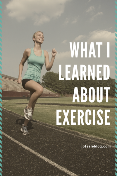 What I Learned About Exercise