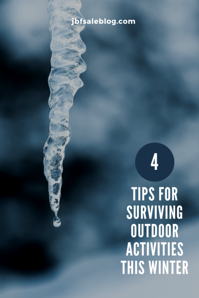 4 Tips for Surviving Outdoor Activities This Winter