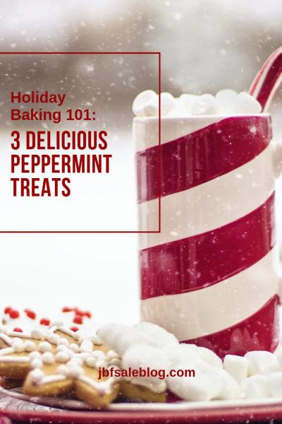 Holiday Baking 101: 3 Delicious Peppermint Treats