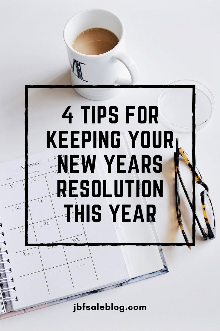 4 Tips For Keeping Your New Years Resolution This Year