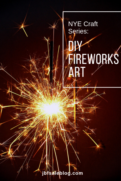 NYE Craft Series: DIY Fireworks Art