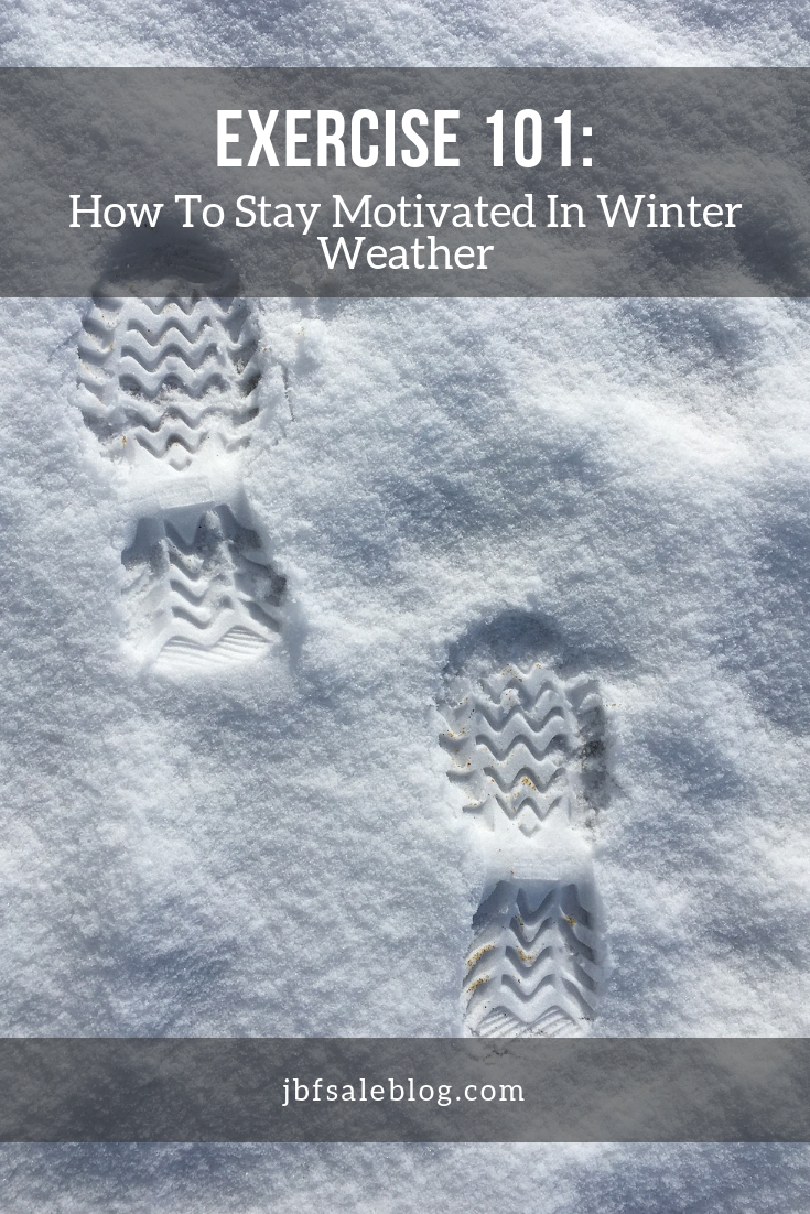 How to Stay Motivated in Winter Weather