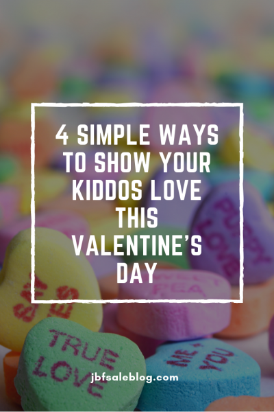 4 Simple Ways to Show Your Kiddos Love This Valentine's Day