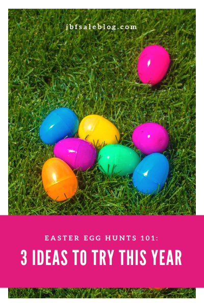 Easter Egg Hunt 101: 3 Ideas To Try This Year