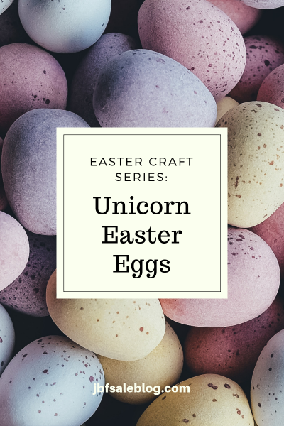 Easter Craft Series: Unicorn Easter Eggs