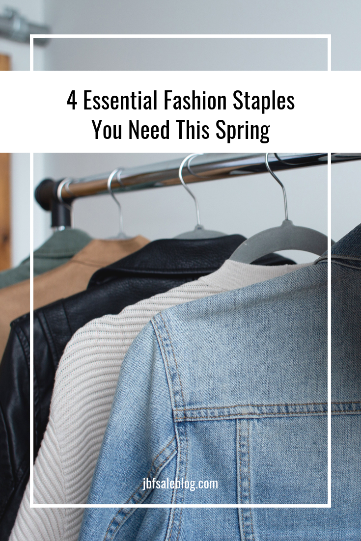 4 Essential Fashion Staples That You Need This Spring
